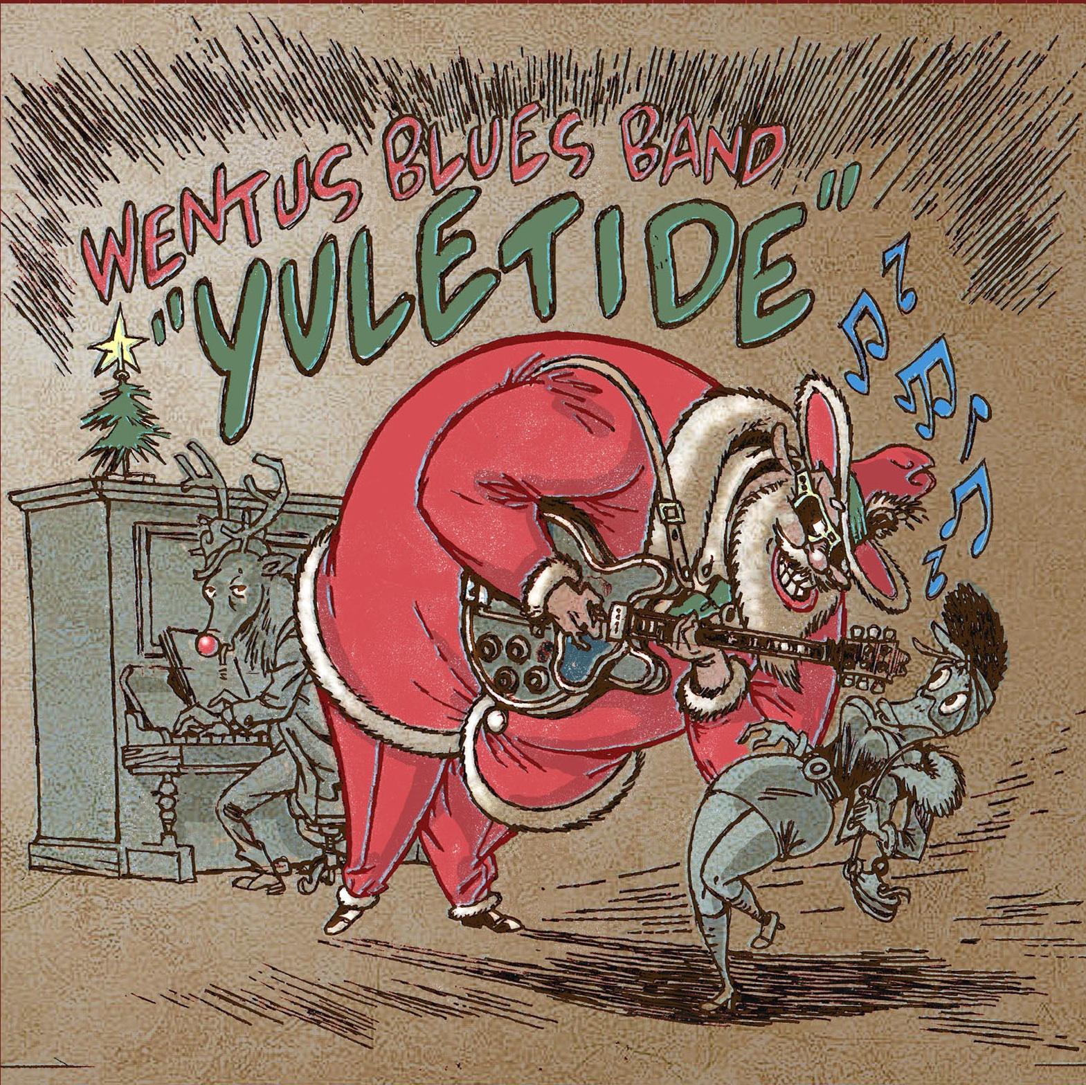 Wentus Blues Band Releases Christmas Album Wentus Blues Band